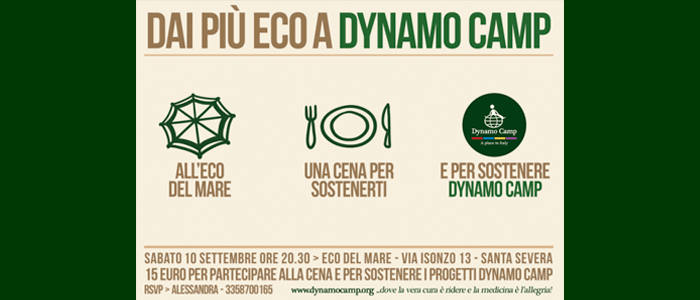 10 settembre: Dai più eco a Dynamo Camp
