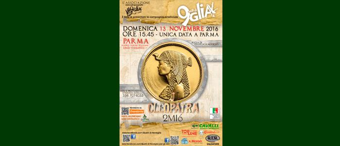 13 Novembre: Cleopatra 2M16