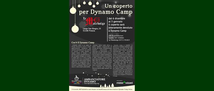 6 dic – 5 gen: Un coperto per Dynamo Camp