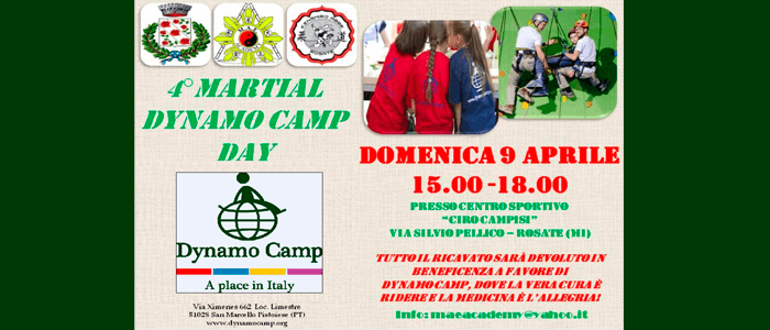 9 aprile: 4° martial Dynamo Camp Day