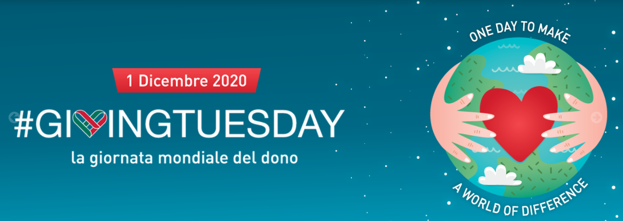 1.12.2020 | GIORNATA MONDIALE DEL DONO | #GivingTuesday