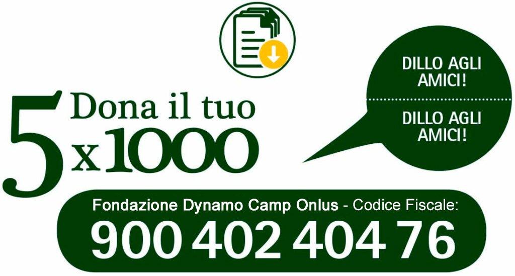 Dona il tuo 5X1000 a Fondazione Dynamo Camp Onlus - Codice Fiscale 90040240476